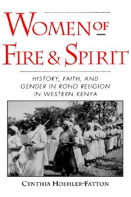 Women of Fire and Spirit By Hoehler-Fatton, Cynthia